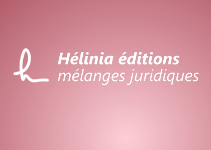 Hélinia - mélanges juridiques