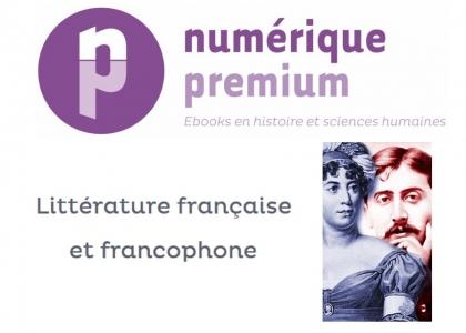 Numérique Premium - Littérature française et francophone