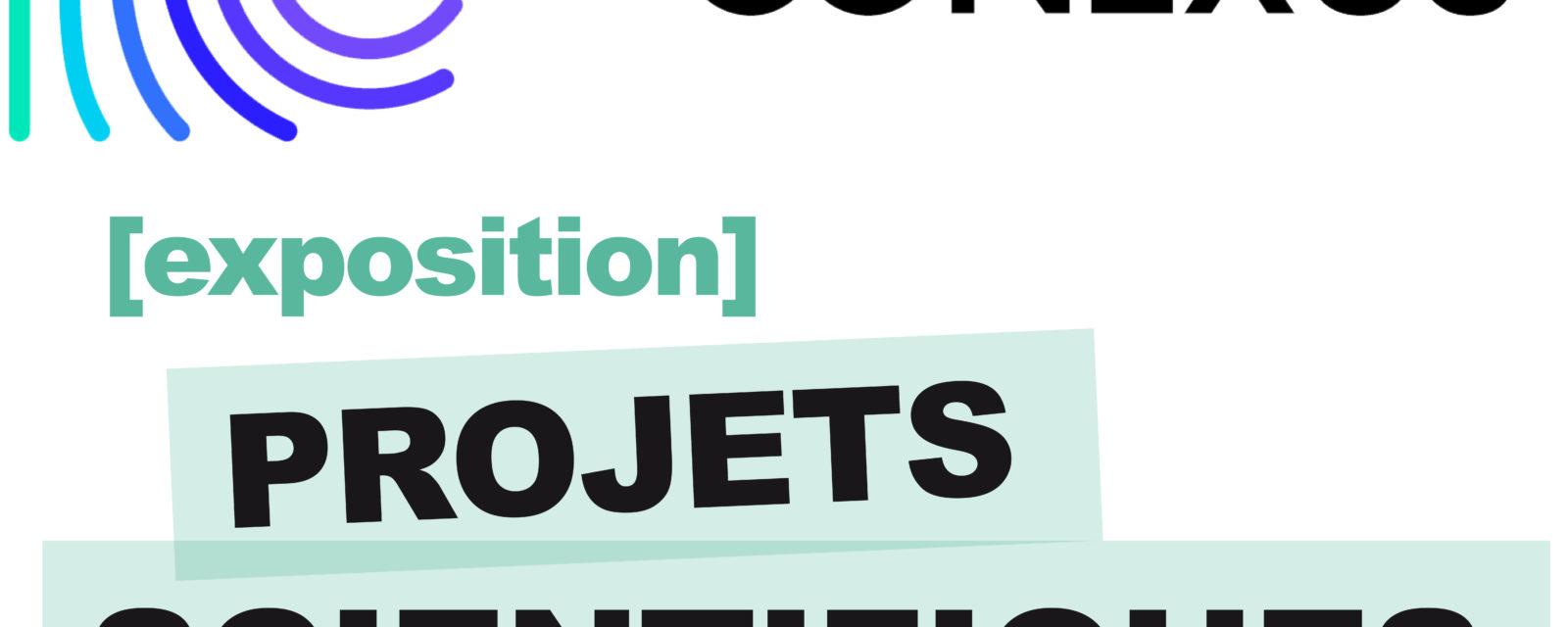 Exposition - EU CONEXUS [projets scientifiques]